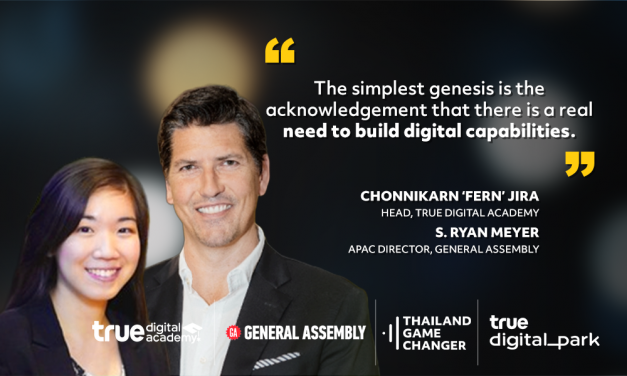 EP 16 – Dr. Chonnikarn (Fern) Jira and S. Ryan Meyer – True Digital Academy and General Assembly – I Want To See Our Untapped Potential Realized